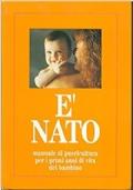 E' NATO Manuale di Puericultura