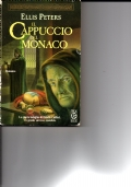 IL CAPPUCCIO DEL MONACO, la quarta indagine di fratello Cadfael