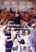 dialogo con la storia e l'attualità 2 dalla metà del seicento alla fine dell'ottocento