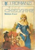 Chelynne (I Romanzi n. 23) ROBYN CARR