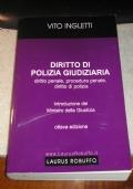 INGLETTI DIRITTO DI POLIZIA GIUDIZIARIA LAURUS