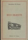 Eco silente ( Benedetto Di Pietro) Edizioni del Campus - 1985