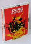 MICHEL TAPIE' - UN ART AUTRE - 1°ed.1997
