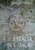 l'Italia sui muri - I disegni e le antiche scritte murali