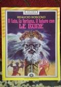 Il fato, la fortuna, il futuro con Le Rune