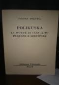Polikuska, La morte di Ivan Iliic, padrone e servitore