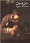 Chardin . Il pittore del silenzio
