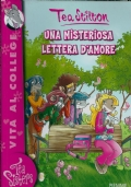 TEA STILTON UNA MISTERIOSA LETTERA D'AMORE