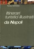 Itinerari turistici illustrati da Napoli