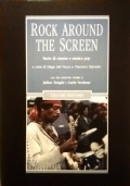 Rock around the screen. Storie di cinema e musica pop