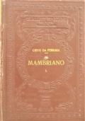 Mambriano Libro d'arme e d'amore [3 volumi]