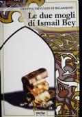 Le due mogli di Ismail Bey