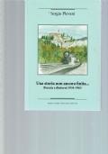 UNA STORIA NON ANCORA FINITA... BRESCIA E DINTORNI 1934-1963