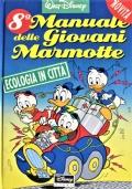 8° manuale delle Giovani Marmotte Ecologia in città