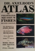 Dr. Axelrod's Atlas of freshwater acquarium fishes