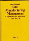 TOTAL MANUFACTURING MANAGEMENT-L ORGANIZZAZIONE INDUSTRIALE DEGLI ANNI 90