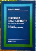 Economia dell'ambiente per una nuova impostazione