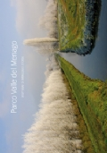 Parco valle del Menago. Vent'anni di immagini e storia