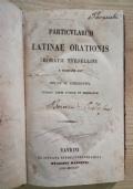 Particularum latinae orationis - Horatii Tursellini e societate Iesu - Editio II. Stereotypa - Ceteris longe auctior et emendatior