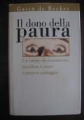 PSICOLOGIA - GAVIN DE BECKER - IL DONO DELLA PAURA - 1999