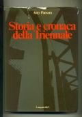 ANTY PANSERA - STORIA E CRONACA DELLA TRIENNALE - LONGANESI 1978