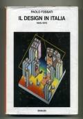P. FOSSATI - IL DESIGN IN ITALIA 1945-1972 - EINAUDI 1972 1A EDIZ.