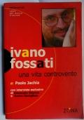 Ivano Fossati Una vita controvento