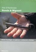Nuvole & Migranti. Storia di profughi, accoglienza e solidarietà a Settime