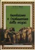 Gnosticismo e Cristianesimo delle origini