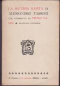 LA SECCHIA RAPITA - RISTAMPA IN OCCASIONE DEL III CENTENARIO TASSONIANO