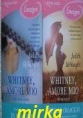 WHITNEY, AMORE MIO PRIMA E SECONDA PARTE