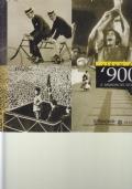 Album del '900. Un secolo nelle immagini degli Archivi Alinari