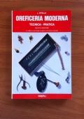OREFICERIA MODERNA - Tecnica - Pratica (quinta edizione)