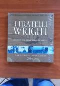 I FRATELLI WRIGHT - Gli inventori delle macchine volanti