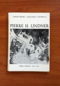 PIERRE H. LINDNER - Opera grafica 1969 - 1979
