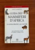 GUIDA DEI MAMMIFERI D' AFRICA E GUIDA PRATICA AL SAFARI
