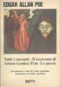 TUTTI I RACCONTI - IL RESOCONTO DI ARTURO GORDON PYM - LE POESIE