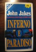 JOHN JAKES - INFERNO E PARADISO - PRIMA ED. 1989 - SPERLING & KUPFER