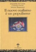 Il nuovo realismo è un populismo
