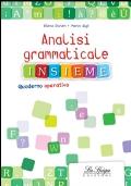 Analisi grammaticale insieme. Quaderno operativo