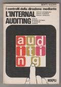 I controlli della direzione mediante l'internal auditing