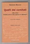 Quelli dei comitati 1991-2014. Ventitre anni di lotte popolari in Valbisagno