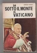 Da sotto il monte al Vaticano