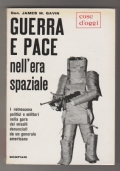Guerra e pace nell'era spaziale
