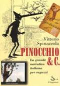 Pinocchio & C. La grande narrativa italiana per ragazzi