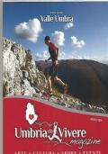Umbria da vivere magazine : periodico di arte, cultura, sport, eventi dell'Associazione Umbria da vivere. Giugno 2018