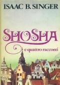 SHOSHA e quattro racconti