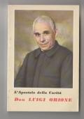 Don Luigi Orione. L'apostolo delle carità