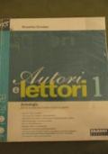 Autori e Lettori 1 - Antologia + Quaderno + Traguardo