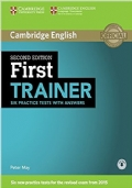 First TRAINER second edition six practice tests without answers